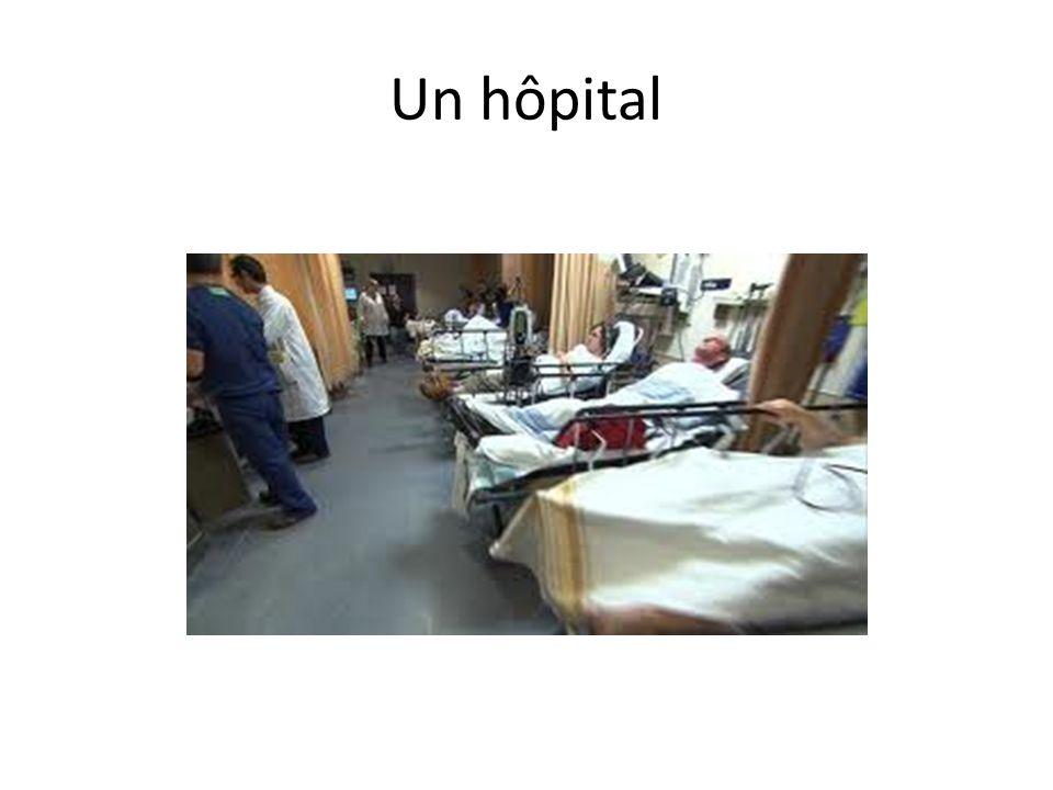 Un hôpital