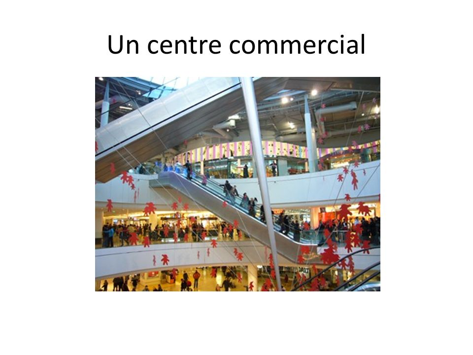 Un centre commercial