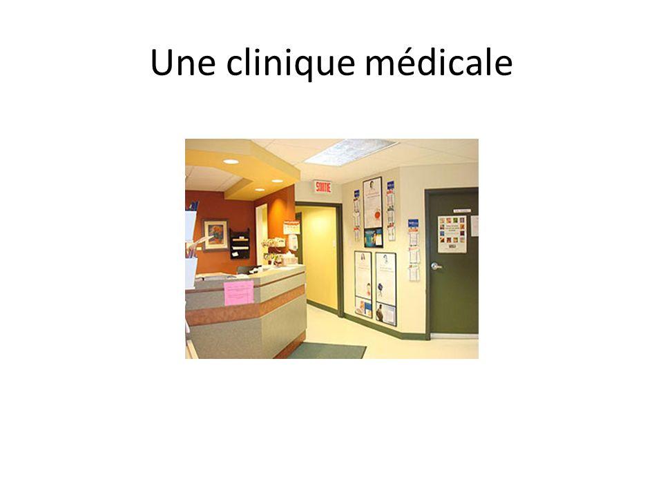 Une clinique médicale