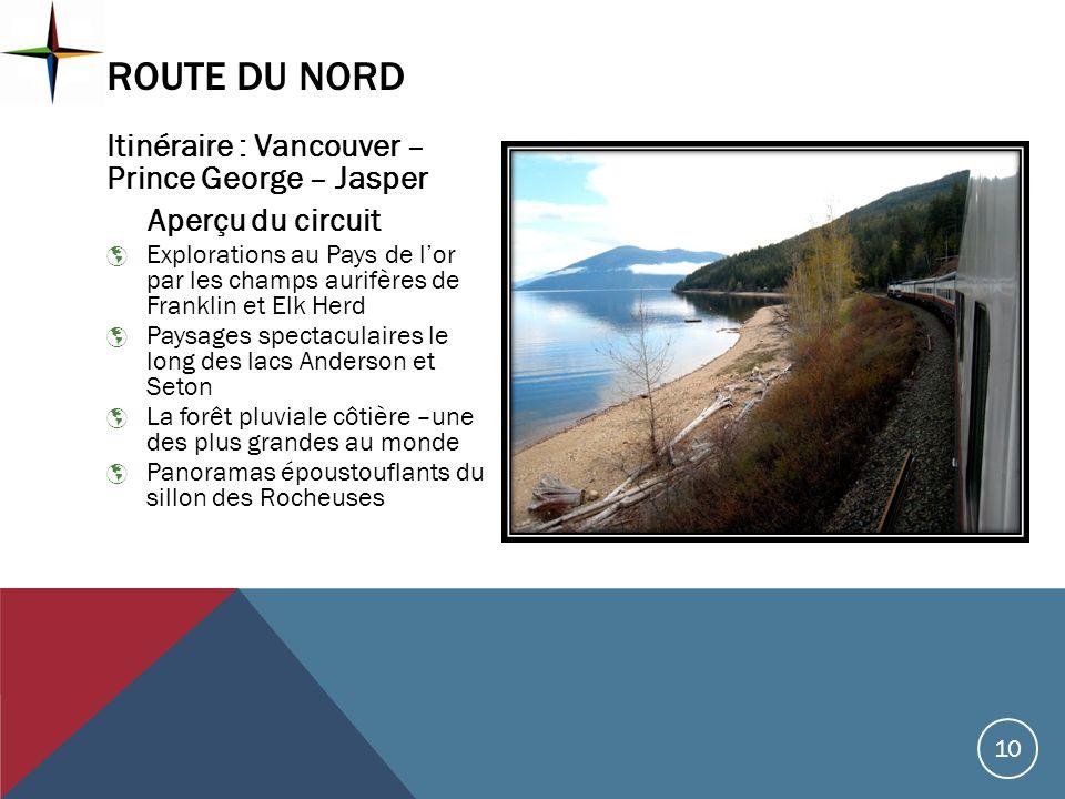 Itinéraire : Vancouver – Prince George – Jasper Aperçu du circuit Explorations au Pays de lor par les champs aurifères de Franklin et Elk Herd Paysage