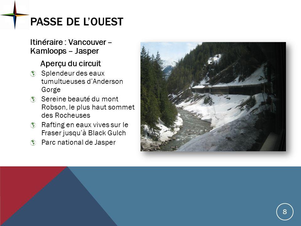 Itinéraire : Vancouver – Kamloops – Jasper Aperçu du circuit Splendeur des eaux tumultueuses dAnderson Gorge Sereine beauté du mont Robson, le plus ha