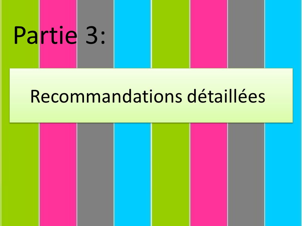Partie 3: Recommandations détaillées