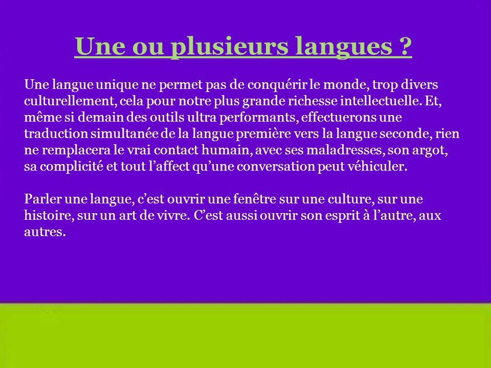 Une ou plusieurs langues .