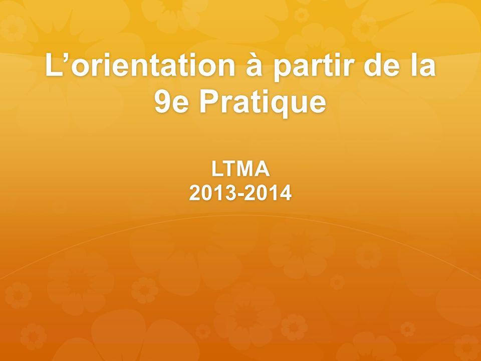 Lorientation à partir de la 9e Pratique LTMA 2013-2014