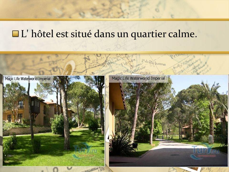 L hôtel est situé dans un quartier calme.
