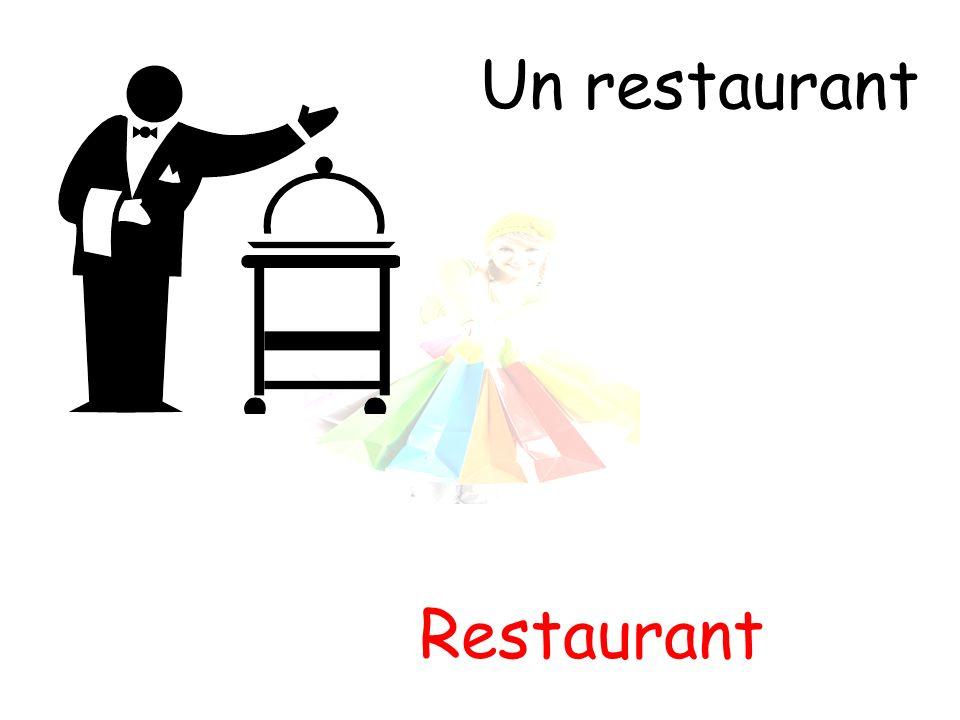 Un restaurant Restaurant