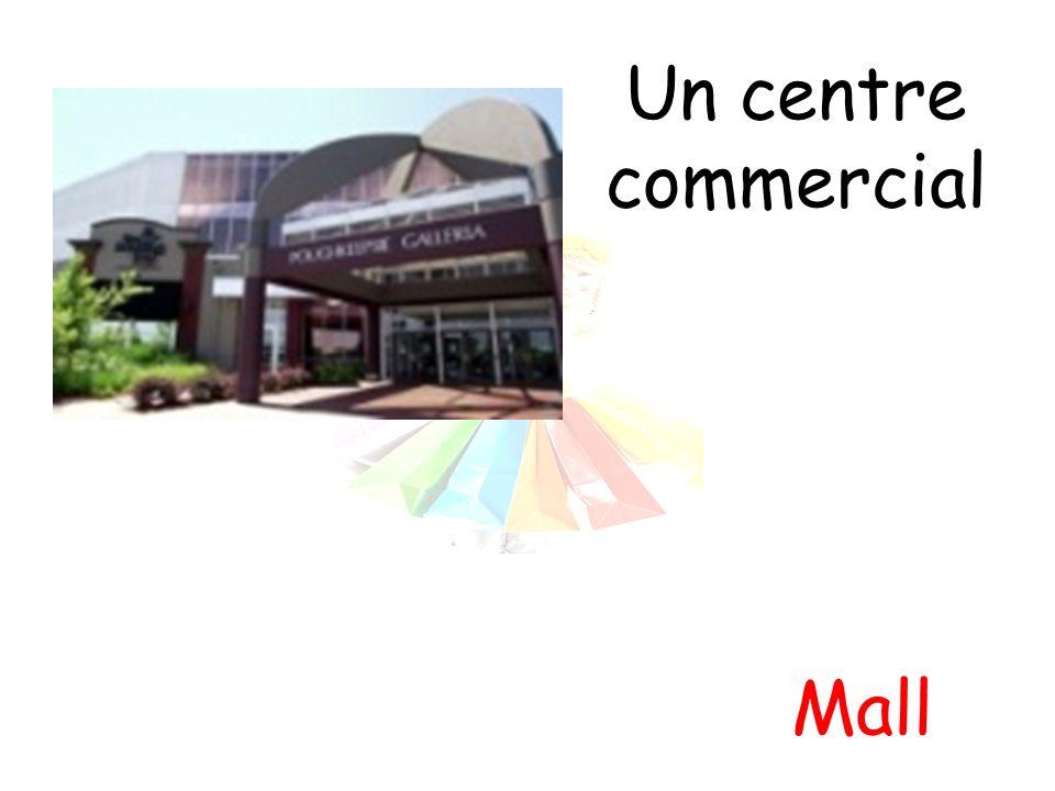 Un centre commercial Mall
