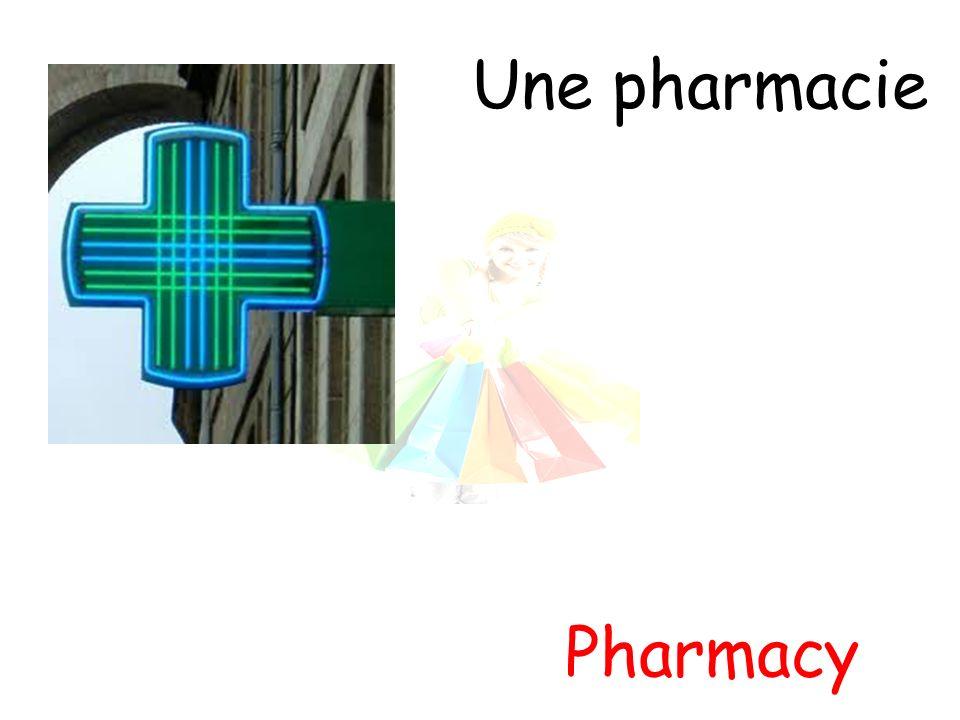 Une pharmacie Pharmacy