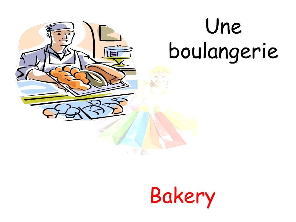 Une boulangerie Bakery