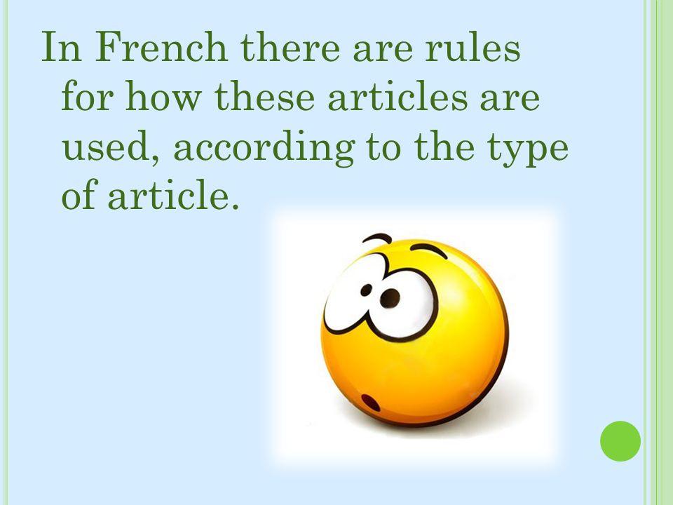 L ARTICLE DÉFINI Les articles définis sont le, la, l, et les.