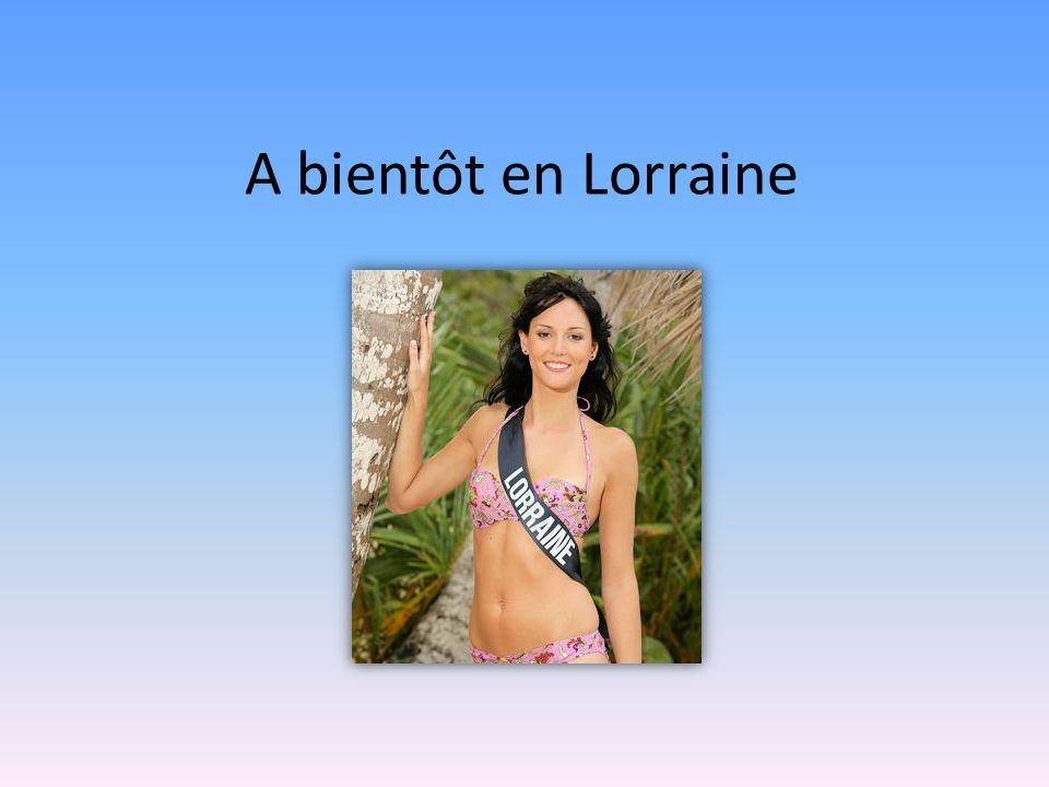 A bientôt en Lorraine