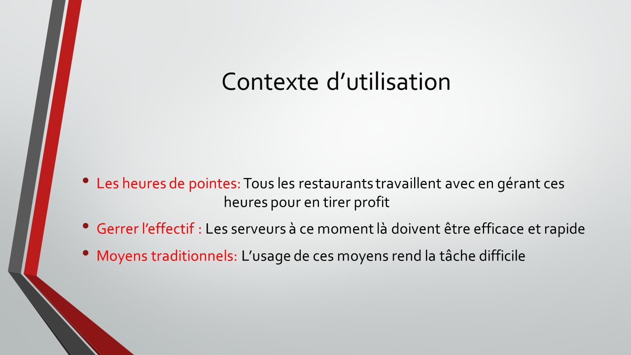 Présentation de la maquette Commande Permet de sélectionner les plats dans le menu.