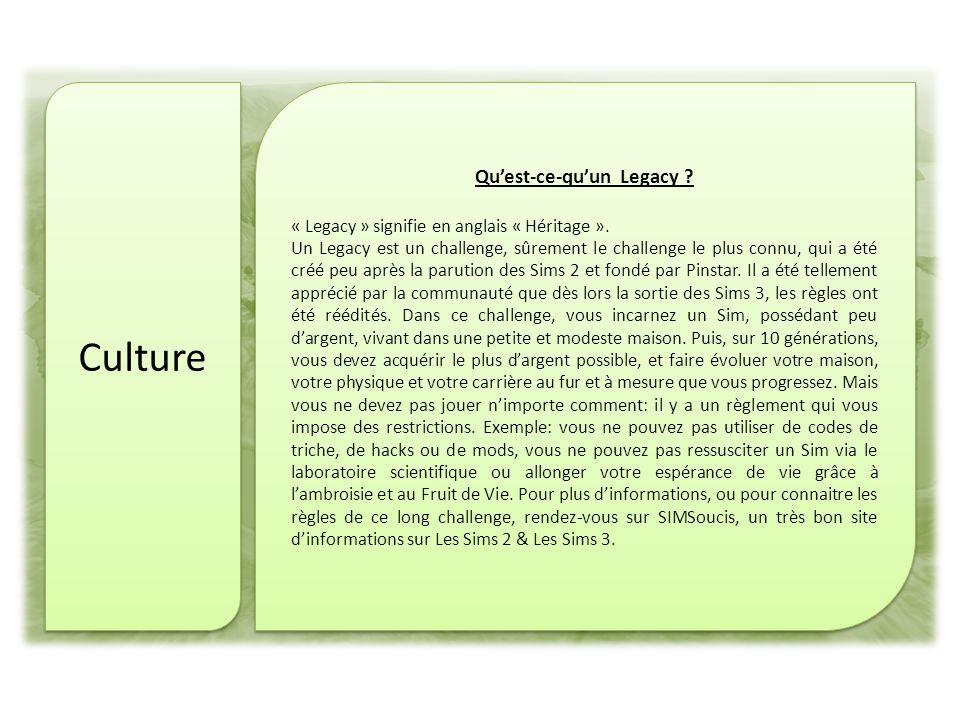 Culture Quest-ce-quun Legacy . « Legacy » signifie en anglais « Héritage ».