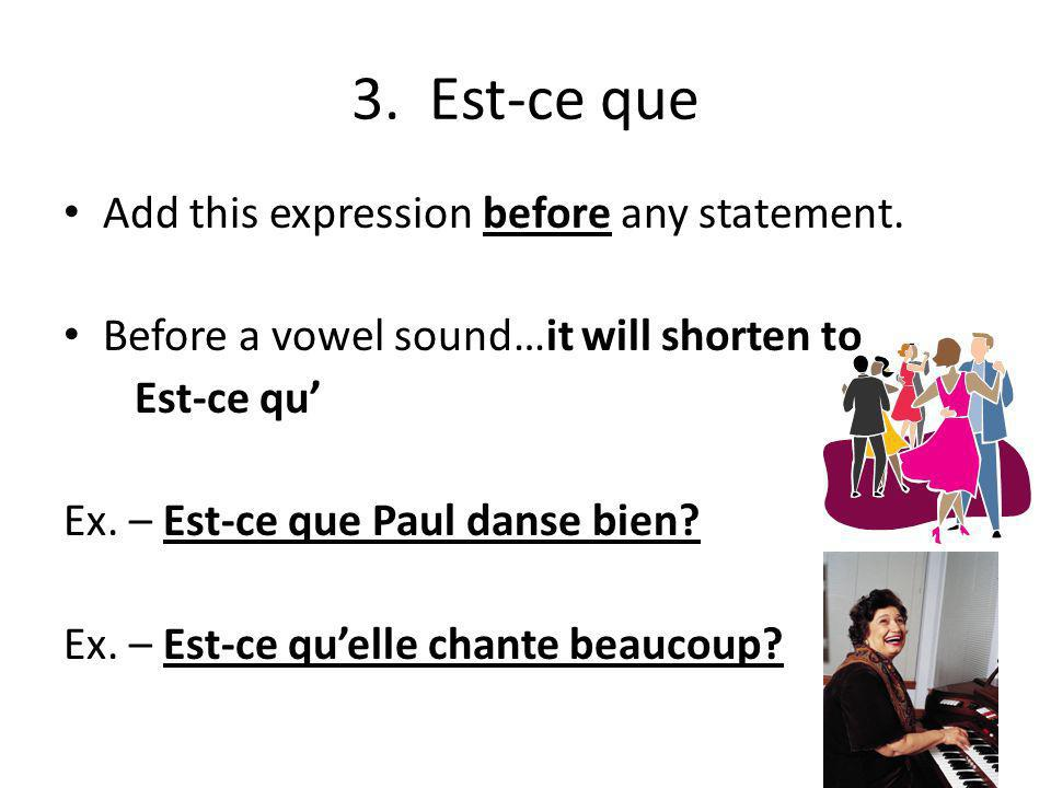NOTE: Only subject pronouns are used as subjects with this form! For inversion with il or elle forms, a -t- is inserted between the verb and the subje