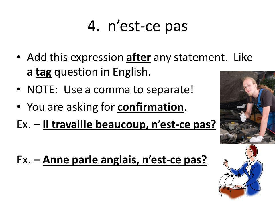 3. Est-ce que Add this expression before any statement.