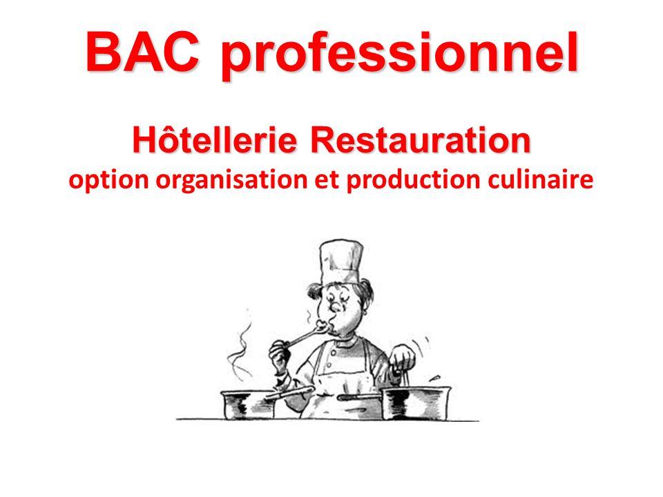 BAC professionnel Hôtellerie Restauration option organisation et production culinaire