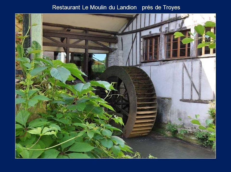 Restaurant Le Moulin du Landion prés de Troyes