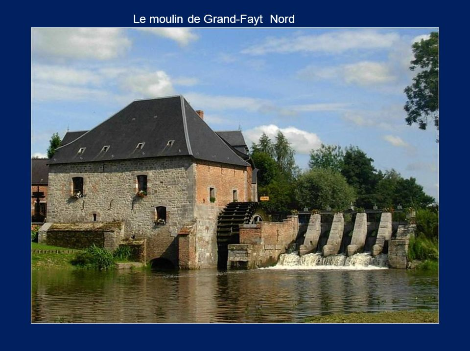 Le moulin de Grand-Fayt Nord