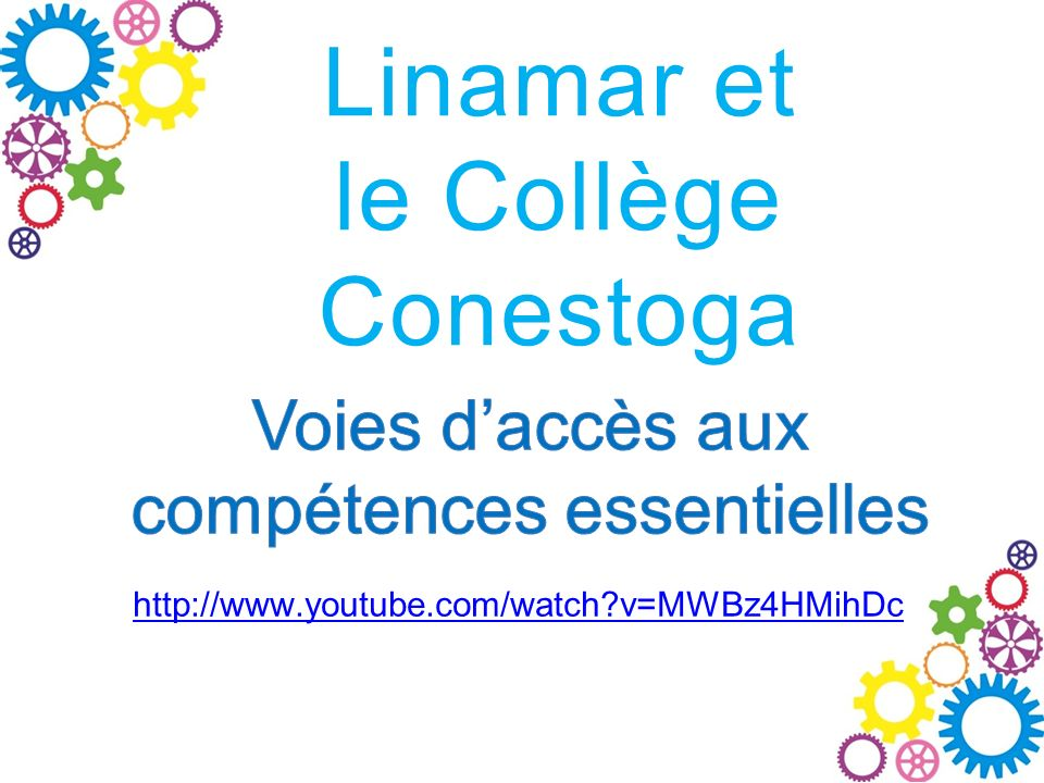 Linamar et le Collège Conestoga http://www.youtube.com/watch v=MWBz4HMihDc