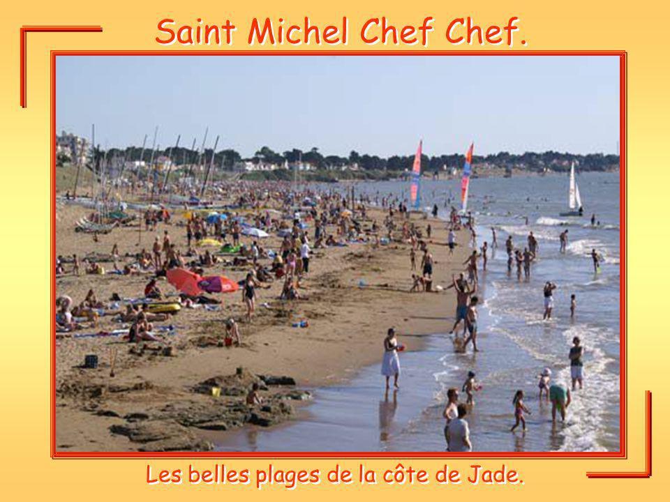 Saint Michel Chef Chef. Les belles plages de la côte de Jade.