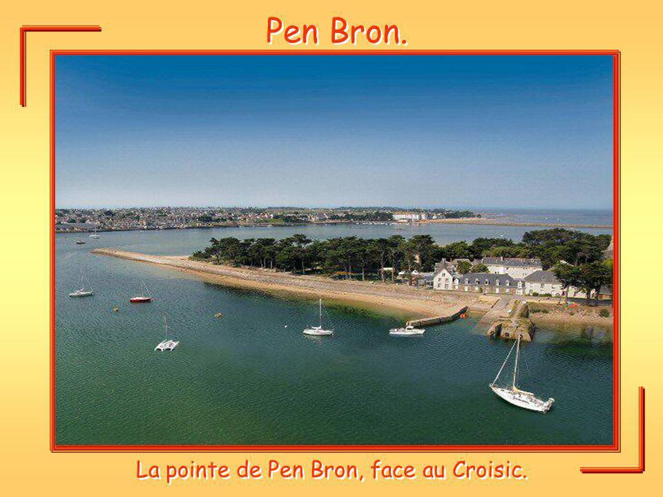 Pen Bron. La pointe de Pen Bron, face au Croisic.