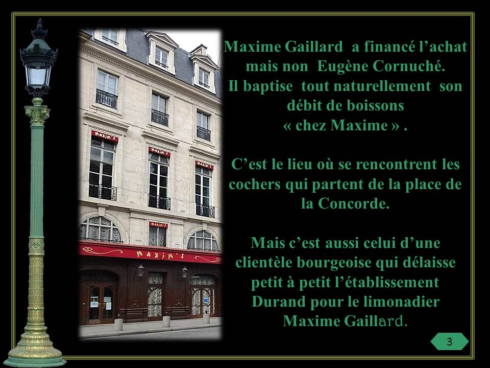 Maxime Gaillard a financé lachat mais non Eugène Cornuché.