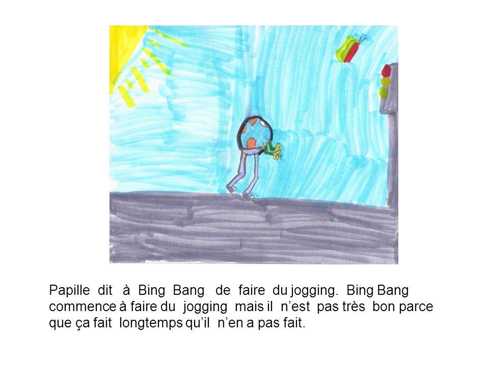 Papille dit à Bing Bang de faire du jogging.