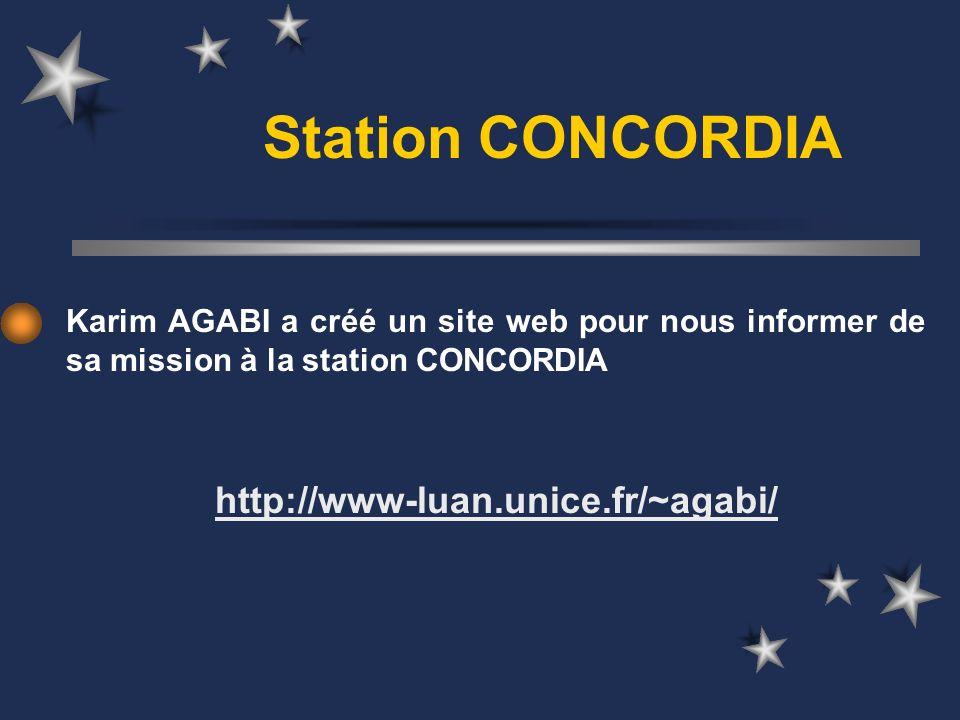 Station CONCORDIA Karim AGABI a créé un site web pour nous informer de sa mission à la station CONCORDIA http://www-luan.unice.fr/~agabi/