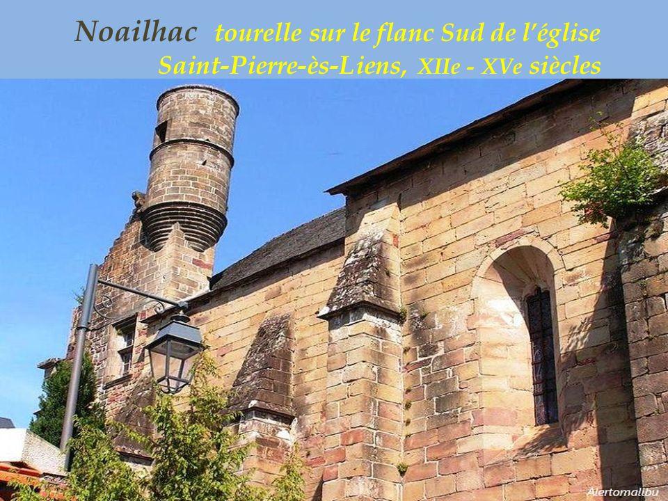 Noailhac église Saint-Pierre-ès-Liens,. XIIe – XVe siècles