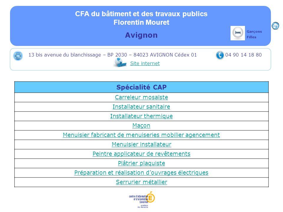 CFA du bâtiment et des travaux publics Florentin Mouret Avignon Spécialité CAP Carreleur mosaïste Installateur sanitaire Installateur thermique Maçon