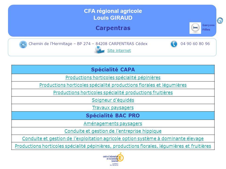 CFA régional agricole Louis GIRAUD Carpentras Spécialité CAPA Productions horticoles spécialité pépinières Productions horticoles spécialité productio