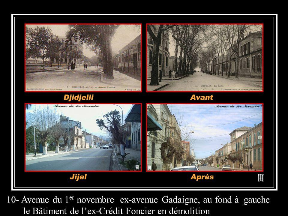 10- Avenue du 1 er novembre ex-avenue Gadaigne, au fond à gauche le Bâtiment de lex-Crédit Foncier en démolition