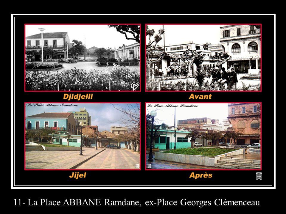 11- La Place ABBANE Ramdane, ex-Place Georges Clémenceau