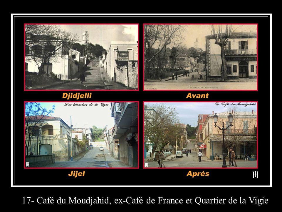 17- Café du Moudjahid, ex-Café de France et Quartier de la Vigie