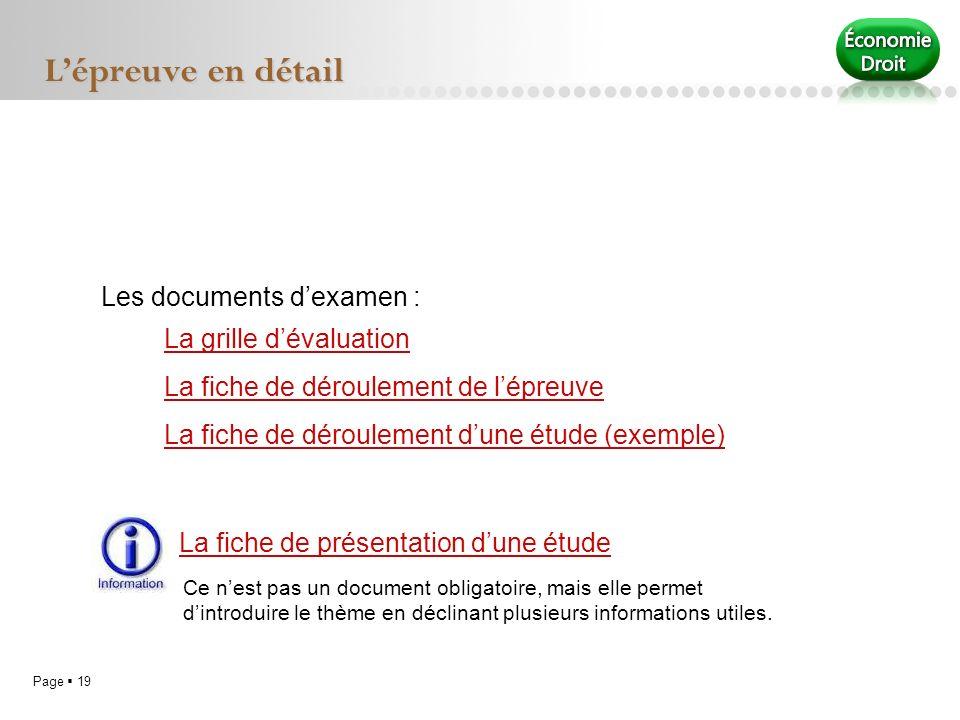 Page 19 Lépreuve en détail La grille dévaluation La fiche de déroulement de lépreuve La fiche de déroulement dune étude (exemple) Les documents dexame