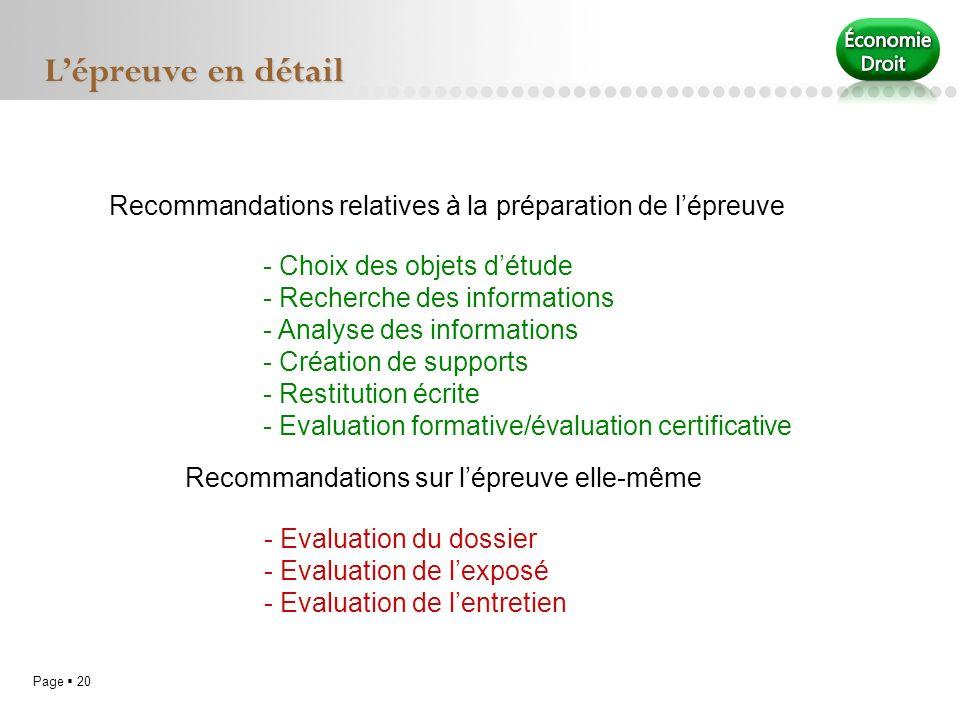 Page 20 Lépreuve en détail Recommandations relatives à la préparation de lépreuve Recommandations sur lépreuve elle-même - Choix des objets détude - R
