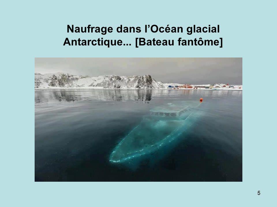 5 Naufrage dans lOcéan glacial Antarctique... [Bateau fantôme]