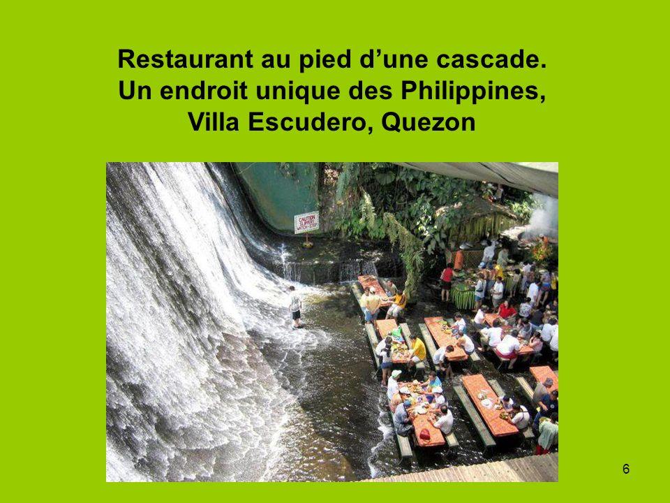 6 Restaurant au pied dune cascade. Un endroit unique des Philippines, Villa Escudero, Quezon