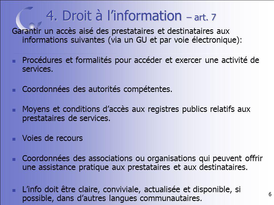 6 4. Droit à linformation – art.