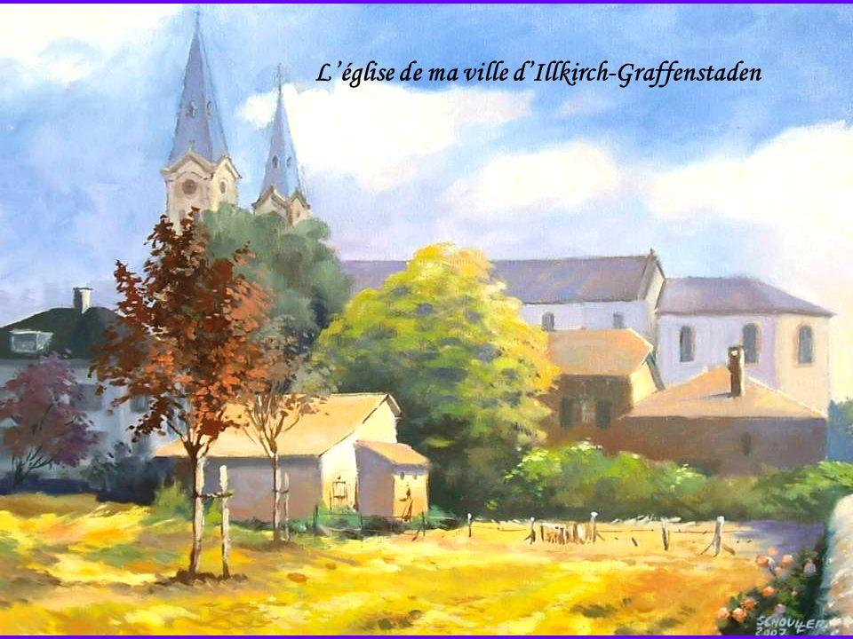 Léglise de ma ville dIllkirch-Graffenstaden