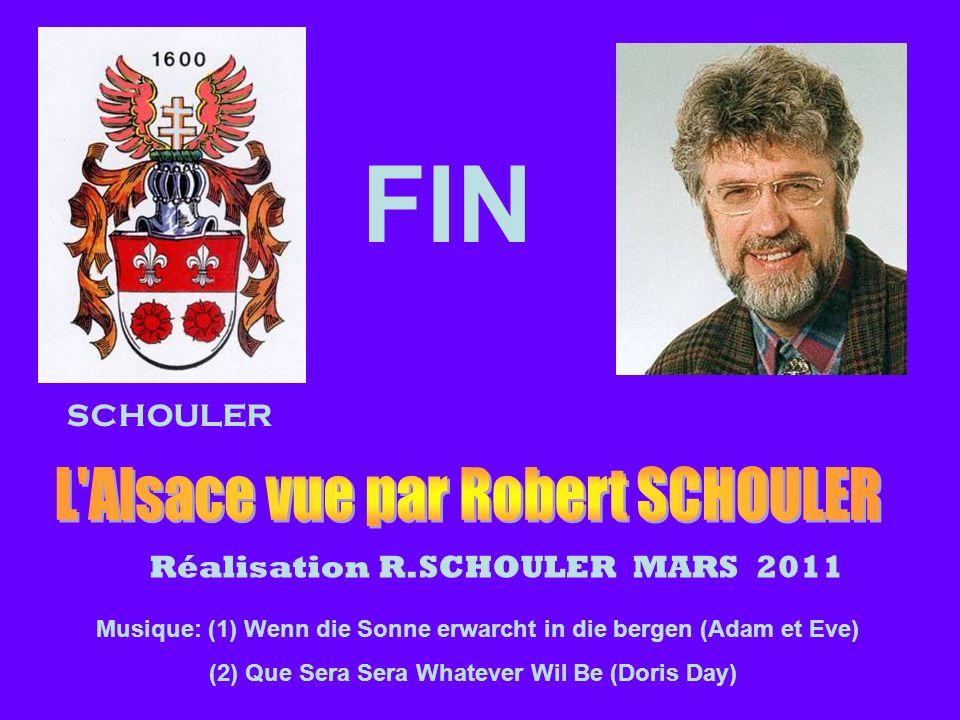SCHOULER Réalisation R.SCHOULER MARS 2011 FIN Musique: (1) Wenn die Sonne erwarcht in die bergen (Adam et Eve) (2) Que Sera Sera Whatever Wil Be (Dori