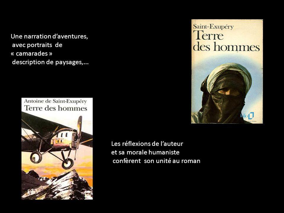 Parlons un peu maintenant de « Terre des hommes » grand prix du roman de lAcadémie Française Je lai écrit en 1938 Cest un roman Autobiographique Comme