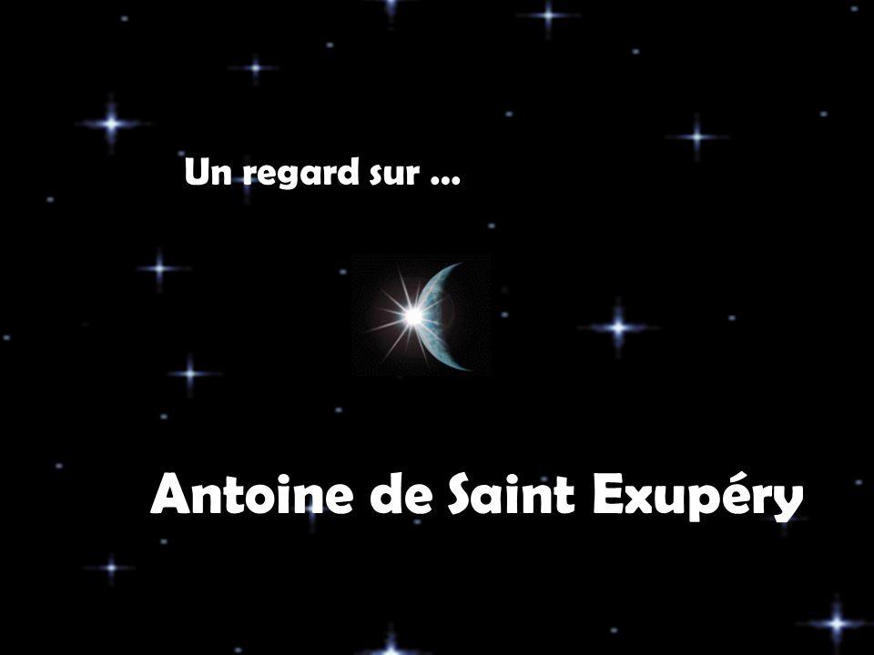 Un regard sur … Antoine de Saint Exupéry