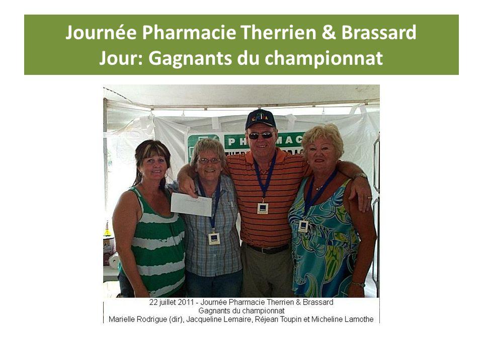 Journée Pharmacie Therrien & Brassard Jour: Gagnants du championnat