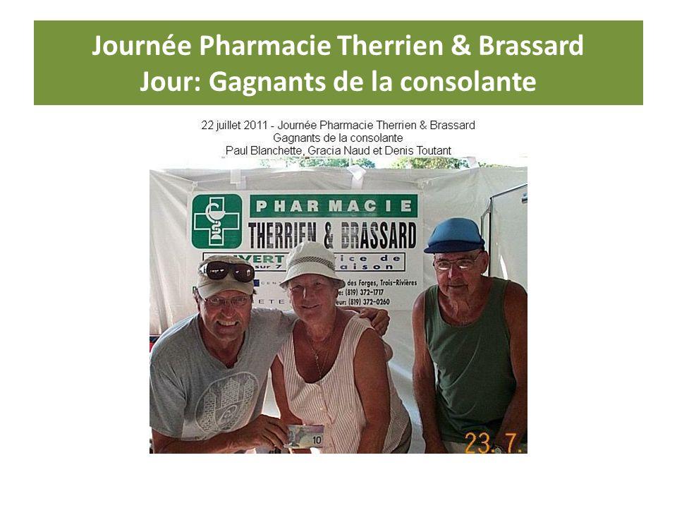 Journée Pharmacie Therrien & Brassard Jour: Gagnants de la consolante