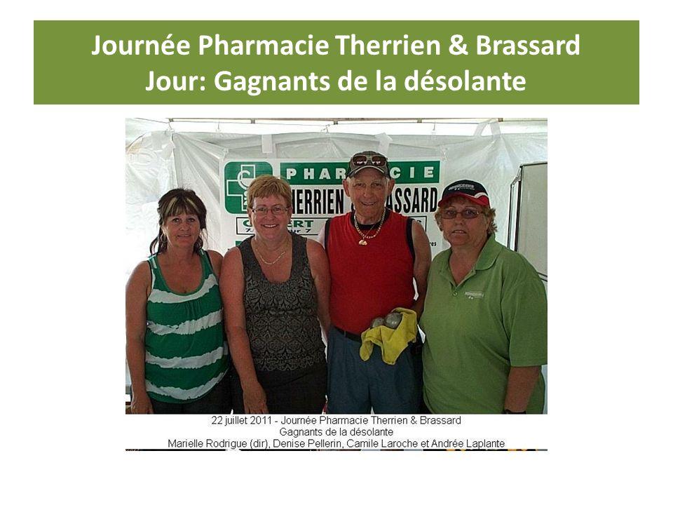 Journée Pharmacie Therrien & Brassard Jour: Gagnants de la désolante