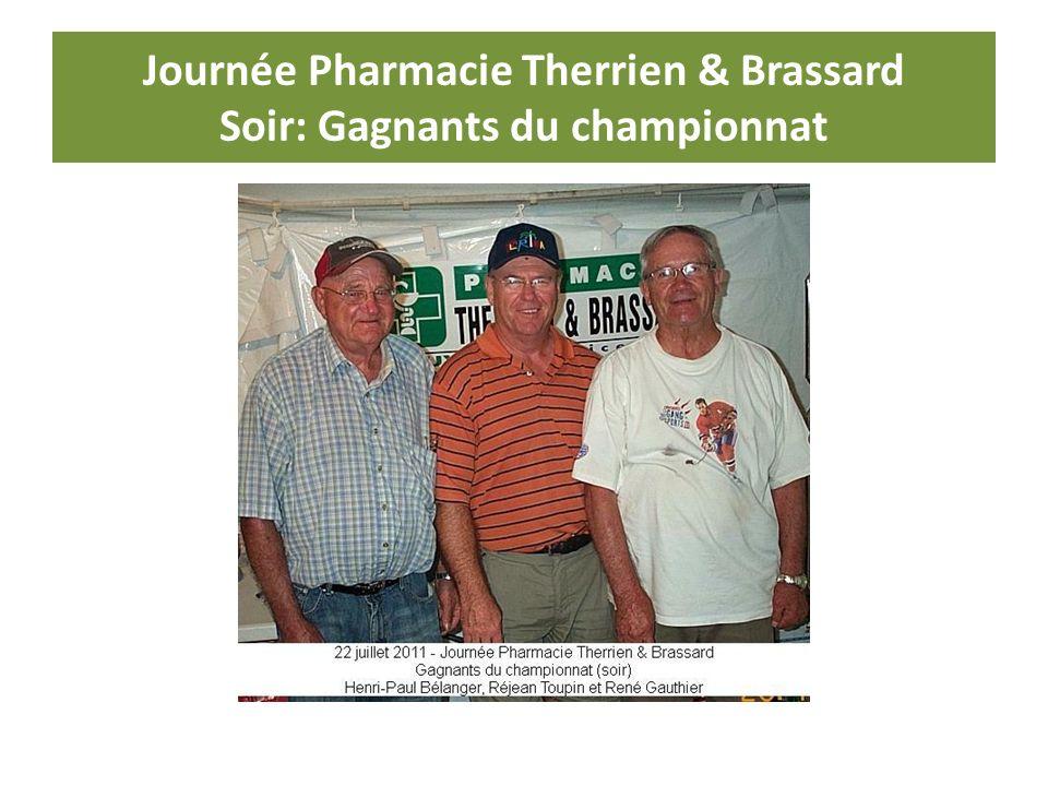 Journée Pharmacie Therrien & Brassard Soir: Gagnants du championnat