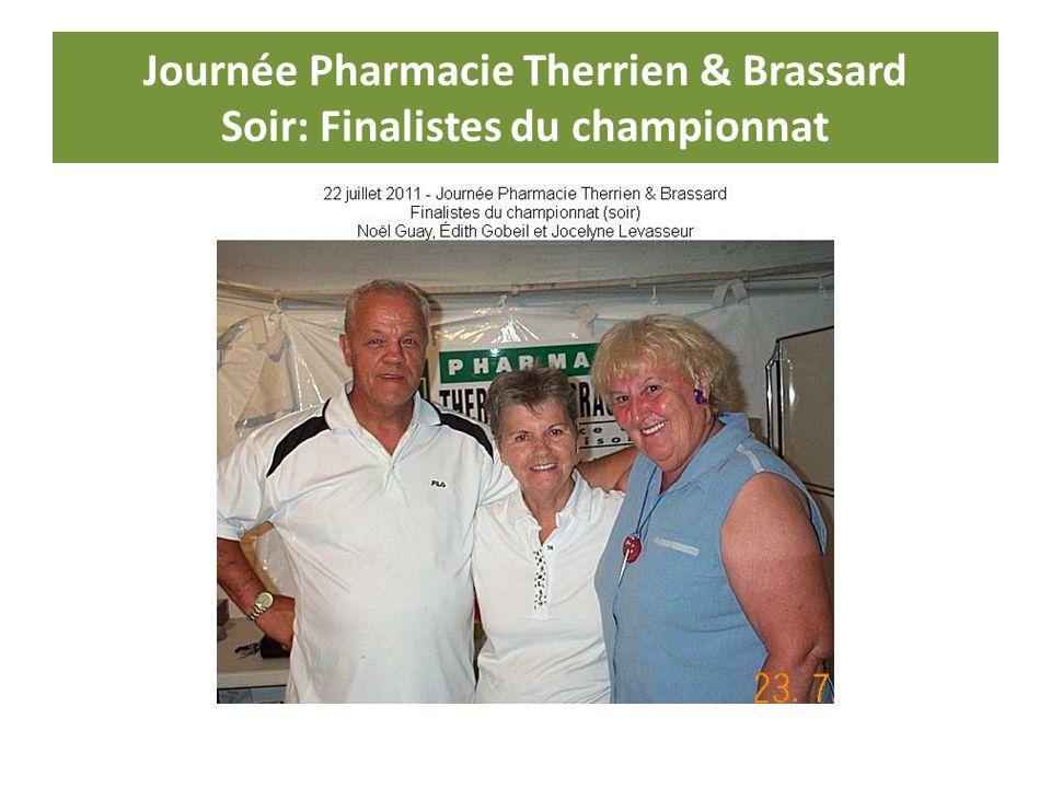 Journée Pharmacie Therrien & Brassard Soir: Finalistes du championnat