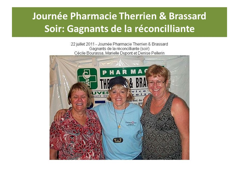 Journée Pharmacie Therrien & Brassard Soir: Gagnants de la réconcilliante