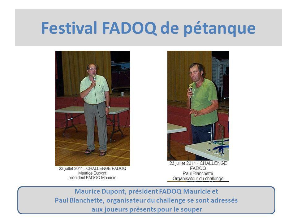 Maurice Dupont, président FADOQ Mauricie et Paul Blanchette, organisateur du challenge se sont adressés aux joueurs présents pour le souper